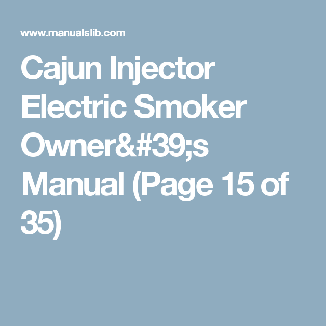 cajun injector electric smoker manual